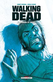 Walking Dead T04