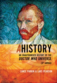 Ahistory An Unauthorized History Of The Doctor Who Universe Third Edition