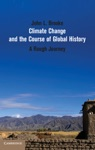 Climate Change And The Course Of Global History