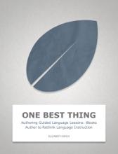 Authoring Guided Language Lessons: iBooks Author to Rethink Language Instruction