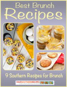 Best Brunch Recipes: 9 Southern Recipes for Brunch