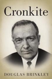 Cronkite - Douglas Brinkley book summary
