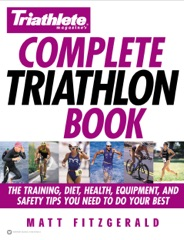 Triathlete Magazine's Complete Triathlon Book