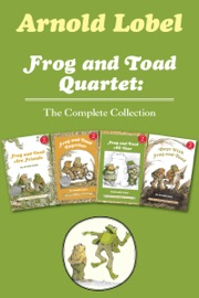 Frog And Toad Quartet The Complete Collection