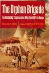 The Orphan Brigade