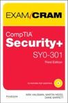 CompTIA Security SY0-301 Authorized Exam Cram 3e