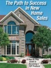 The Path To Success In New Home Sales