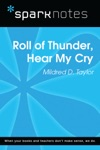 Roll Of Thunder Hear My Cry SparkNotes Literature Guide