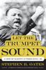 Stephen B. Oates - Let the Trumpet Sound  artwork