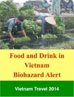 Food and Drink in Vietnam - Biohazard Alert