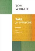 Paul for Everyone: Romans Part 1