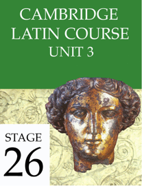 Cambridge Latin Course Unit 3 Stage 26
