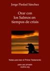 Orar Con Los Salmos En Tiempos De Crisis