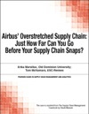 Airbus Overstretched Supply Chain Just How Far Can You Go Before Your Supply Chain Snaps