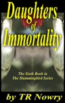 Daughters Of Immortality