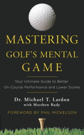 Mastering Golf's Mental Game book