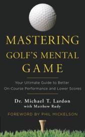 Mastering Golf's Mental Game book