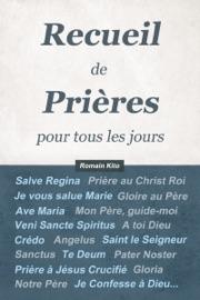 RECUEIL DE PRIèRES POUR TOUS LES JOURS