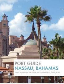 Port Guide for Nassau, Bahamas book