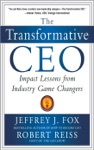 The Transformative CEO IMPACT LESSONS FROM INDUSTRY GAME CHANGERS