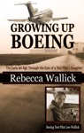 Growing Up Boeing
