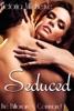 Seduced (The Billionaire's Command #1)