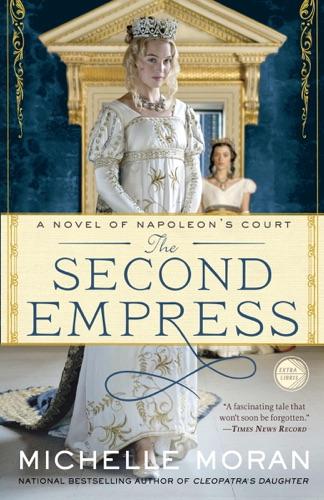 Michelle Moran - The Second Empress