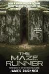 The Maze Runner Movie Tie-In Edition Maze Runner Book One