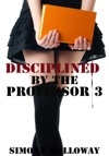 Disciplined By The Professor 3 Spanking