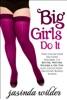 Big Girls Do It