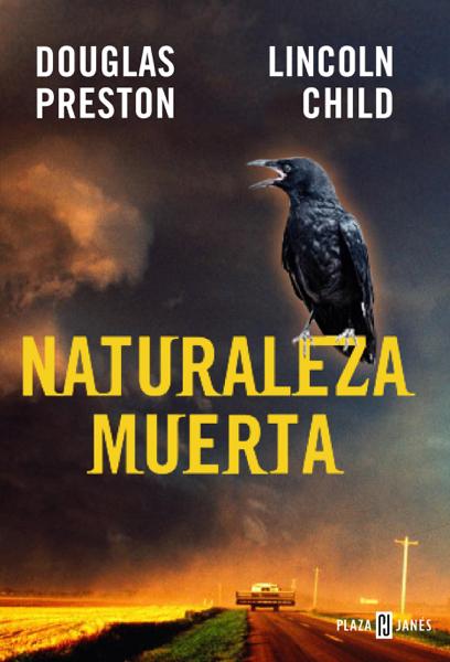 Naturaleza muerta (Inspector Pendergast 4) por Douglas Preston & Lincoln Child