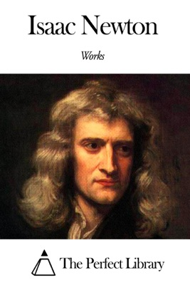 Works of Isaac Newton