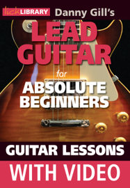 Lead Guitar for Absolute Beginners