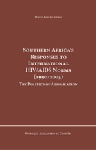 Southern Africa´s Responses To International HIV/AIDS Norms (1990-2005)
