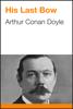 Arthur Conan Doyle - His Last Bow ilustración