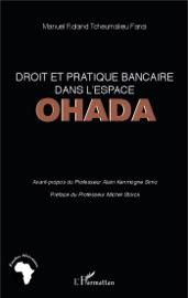 Droit Et Pratique Bancaire Dans L Espace Ohada
