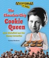 The Chocolate Chip Cookie Queen