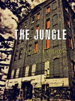 The Jungle: Audio Edition