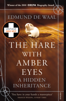 Edmund de Waal - The Hare With Amber Eyes artwork