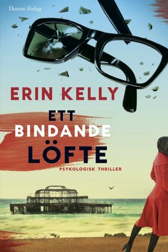 Erin Kelly - Ett bindande löfte