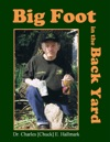 Big Foot In The Back Yard
