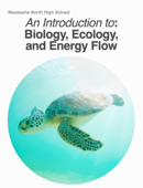 An Introduction to Biology, Ecology, and Energy Flow