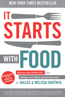 It Starts With Food - Melissa Hartwig & Dallas Hartwig book