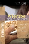 The Wiersbe Bible Study Series Numbers