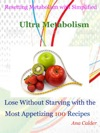 Resetting Metabolism With Simplified Ultra Metabolism