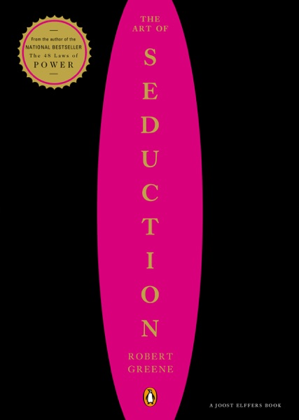 The Art of Seduction - Robert Greene & Joost Elffers book cover