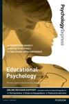 Psychology Express Educational Psychology Undergraduate Revision Guide