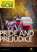 Pride and Prejudice: York Notes for GCSE