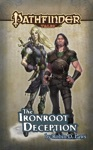Pathfinder Tales The Ironroot Deception