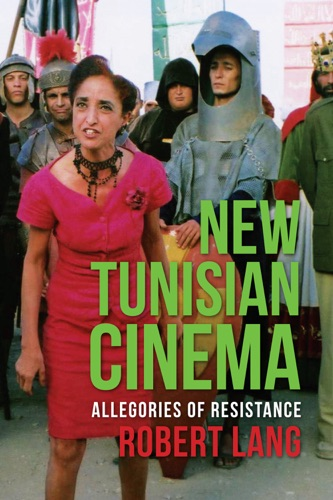 Robert Lang - New Tunisian Cinema